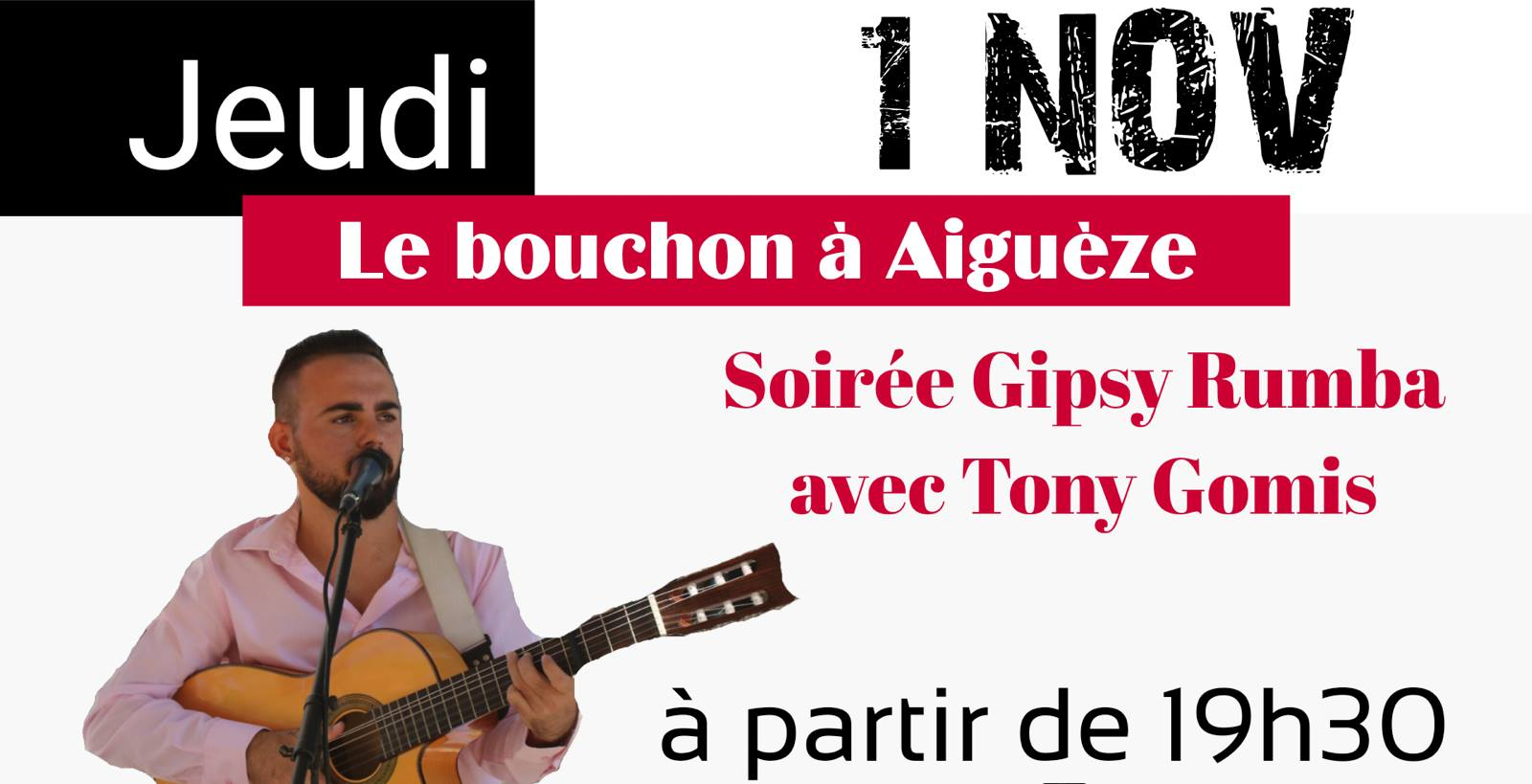 Soirée gypsy rumba avec Tony Gomis restaurant Le Bouchon