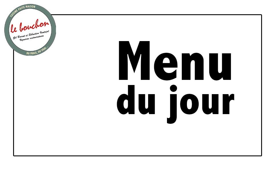 Menu du jour restaurant Le Bouchon Aigueze Gard Ardèche
